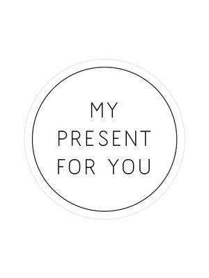 Sticker My present for you wit/zwart