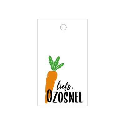 Cadeaulabel Liefs, Ozosnel