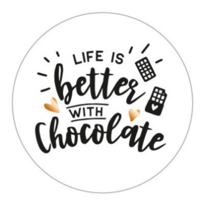 Sticker Life is better with chocolate
