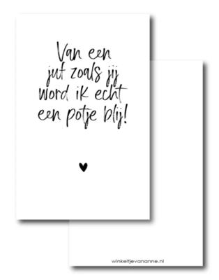 Mini kaartje Van een juf zoals jij word ik echt een potje blij!