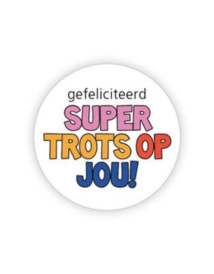 Sticker Gefeliciteerd super trots op jou!
