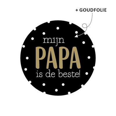 Sticker Mijn papa is de beste! zwart/goud
