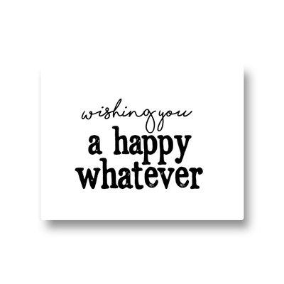 Lotsoflo Sticker Wishing you a happy whatever