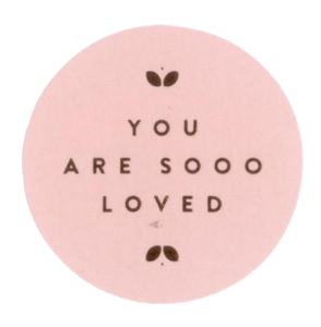 Sticker You are sooo loved soft pink