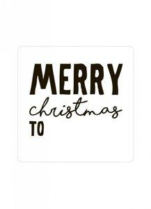 Sticker 'Merry christmas to' zwart