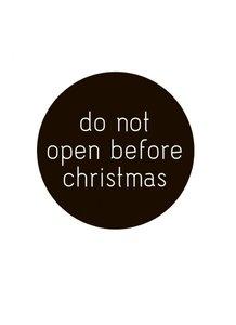 Sticker 'Do not open before christmas' black
