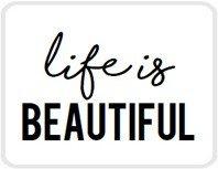 Sticker Life is beautiful
