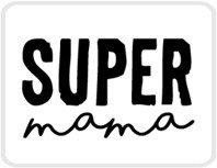 Sticker Super mama