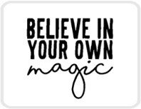 Sticker Believe in your own magic