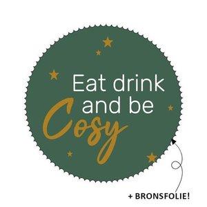 Sticker zegel groen Eat drink and be cosy