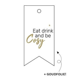 Cadeaulabel Eat drink and be cosy