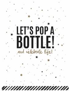 Ansichtkaart Let's pop a bottle