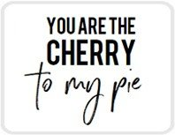 Sticker You are the cherry to my pie