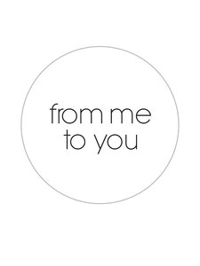 Sticker From me to you white/black