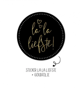 Sticker La la liefste!