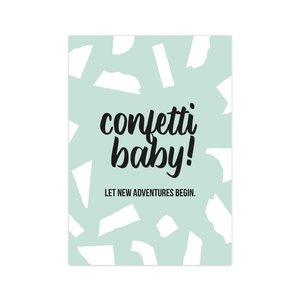 Ansichtkaart Confetti baby!