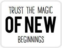 Sticker Trust the magic of new beginnings