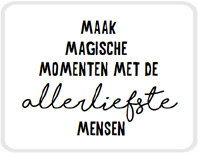 Sticker Maak magische momenten met de allerliefste mensen
